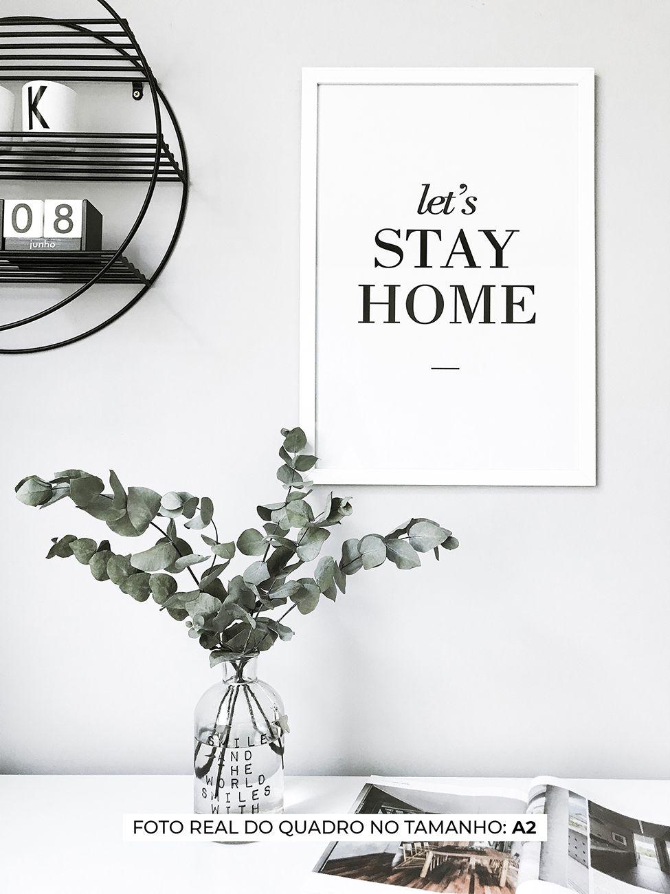 QUADRO LETS STAY HOME decorativos