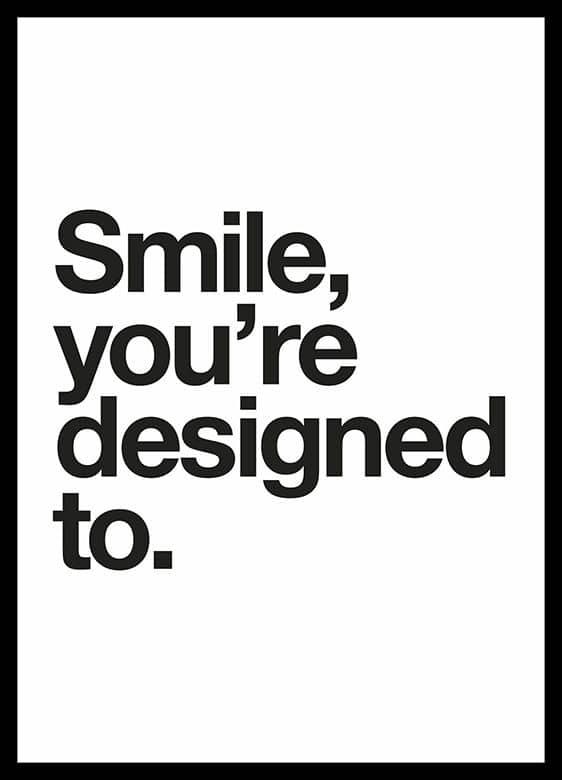 QUADRO SMILE, YOU'RE DESIGNED TO decorativos