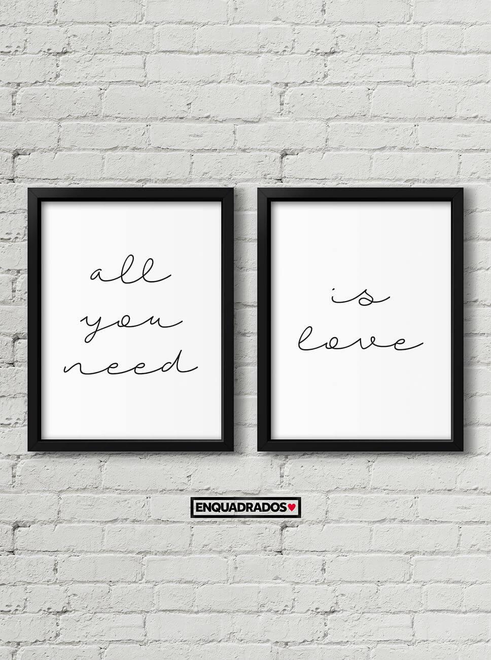 KIT DE QUADROS ALL YOU NEED / IS LOVE decorativos