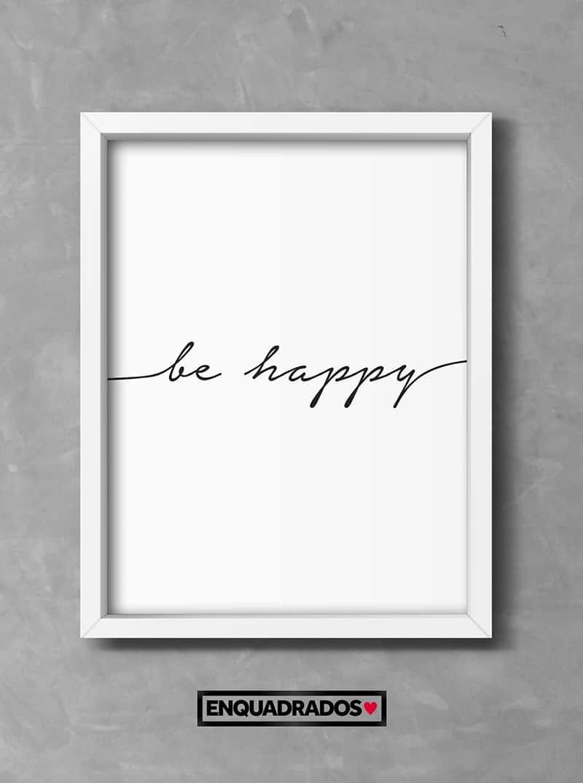 QUADRO BE HAPPY decorativos