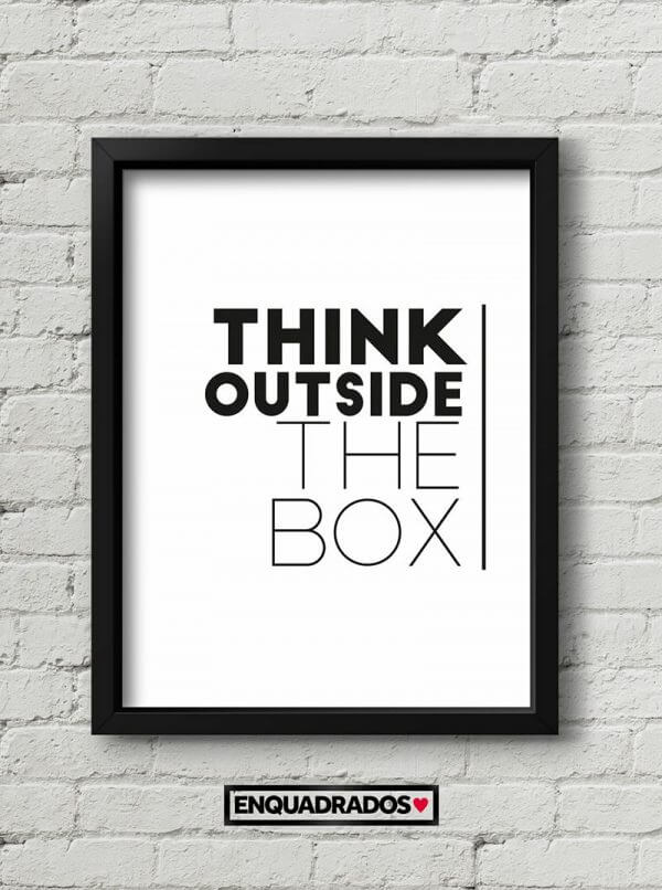 QUADRO THINK OUTSIDE THE BOX decorativos