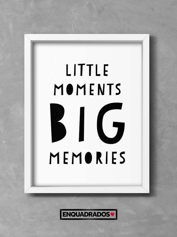 QUADRO INFANTIL LITTLE MOMENTS BIG MEMORIES decorativos