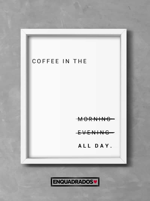QUADRO COFFEE ALL DAY decorativos